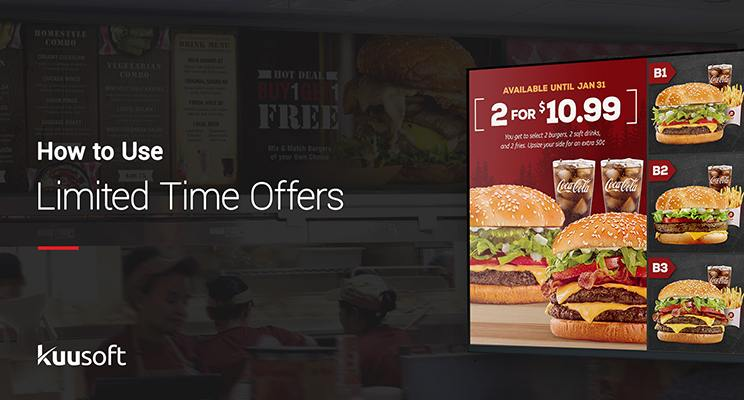 How to Use limited time offers with an image of a limited time offer on a digital menu board