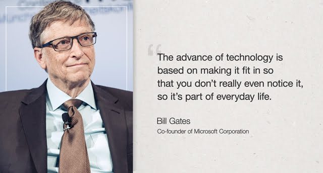 bill gate technology quote