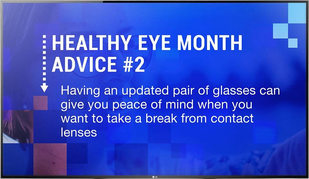 Digital signage TV display with an Optical Content Library advice design on a break from contact lenses with glasses