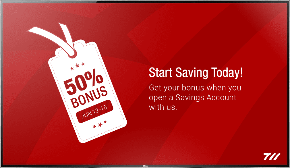 Bank digital signage advertising personal savings accounts
