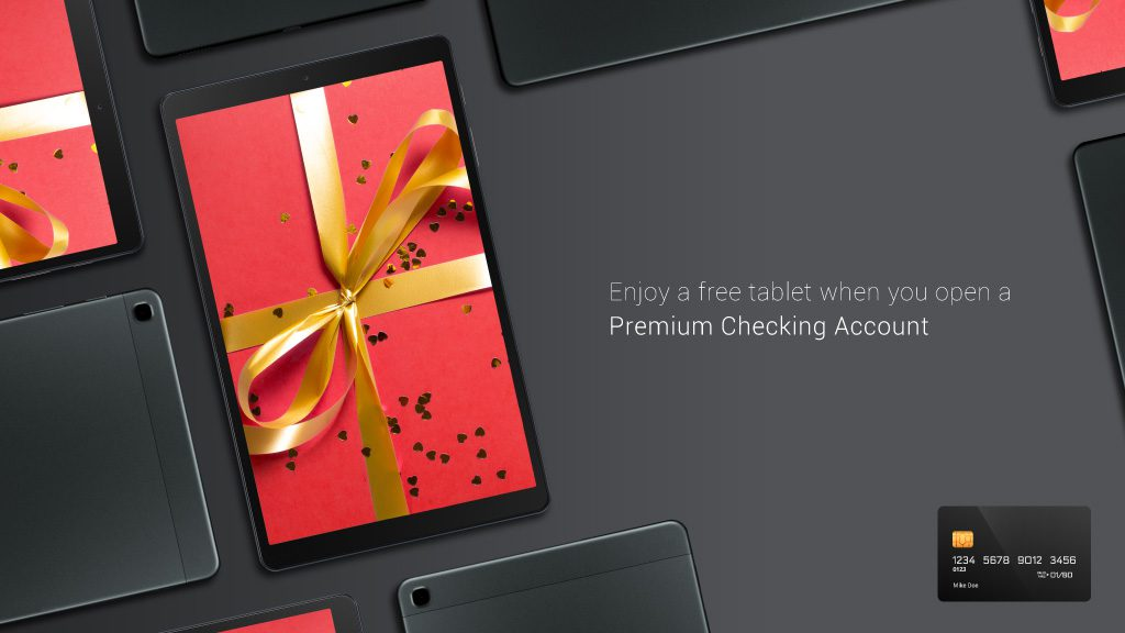 Banking digital signage with an offer for a free tablet